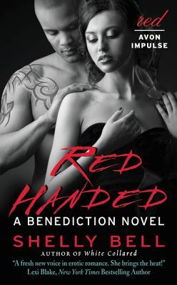 Review: Red Handed: A Benediction Novel by Shelly Bell
