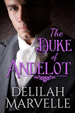 Review:  The Duke of Andelot by Delilah Marvelle